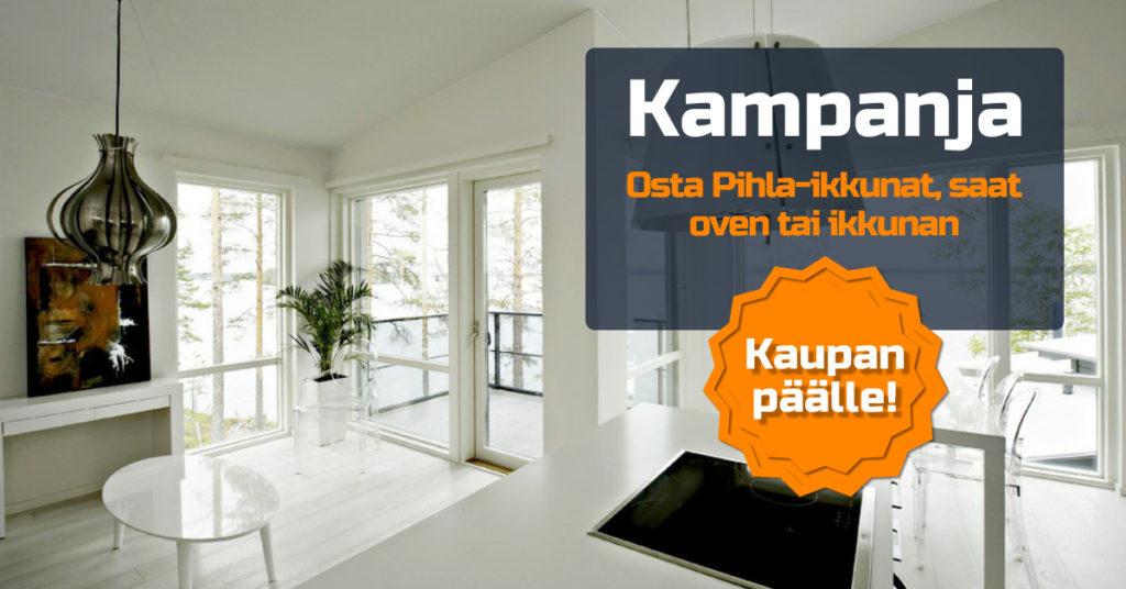 Ostamalla vähintään 8 Pihla-ikkunaa saat yhden ikkunan tai oven kaupan päälle!